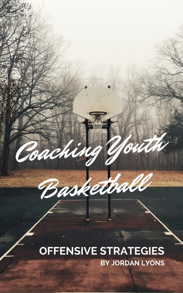 Coaching Youth Basketball- Offensive Strategies