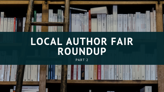 Local Author Fair Roundup - Part 2 by Jordan Lyons