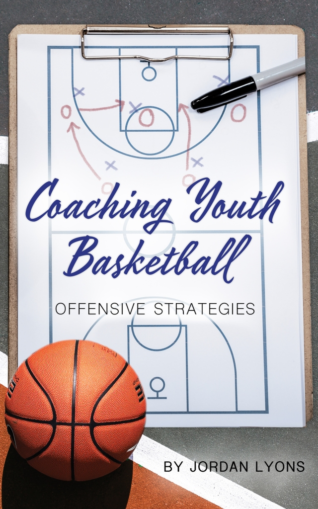 Coaching Youth Basketball Offensive Strategies eBook and Book Cover