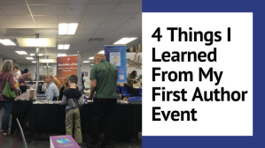 4 Things I Learned From My First Author Event